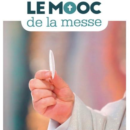 Le MOOC de la messe | Le MOOC de la messe